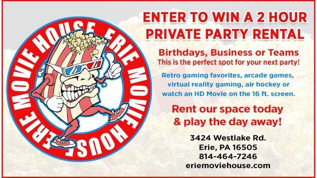 Erie Movie House Private Party Contest